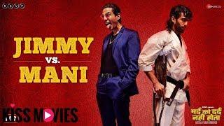 [Kissmovies]Mard Ko Dard Nahi Hota | Jimmy Vs. Mani | Abhimanyu, Radhika, Gulshan | Vasan | In Cinem