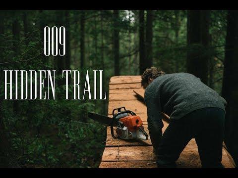 009 Hidden Trail  - No Bad Days Vlog