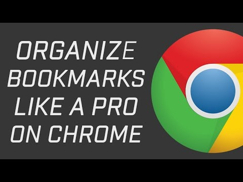 Organize Bookmarks Like A PRO on Google Chrome Web Browser