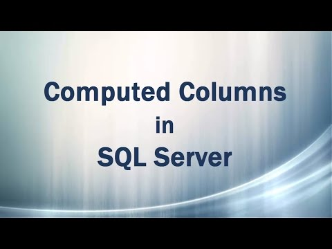 Computed Columns (Persisted and Non Persisted) in SQL Server