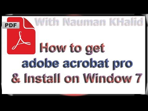 How to get adobe acrobat pro & Install on Window 7