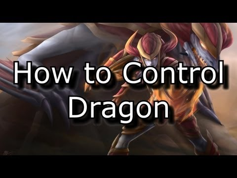 How to Control Dragon: A Guide | League of Legends LoL Tips and Tricks