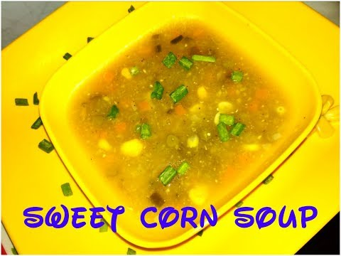 Restaurant Style Veg Sweet Corn Soup - Sweet Corn & Vegetable Soup By Teju's KiTcHeN