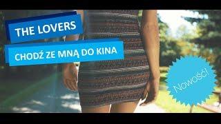 Download THE LOVERS - Chodź ze mną do kina (Official Video 2017)