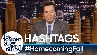 Hashtags: #HomecomingFail