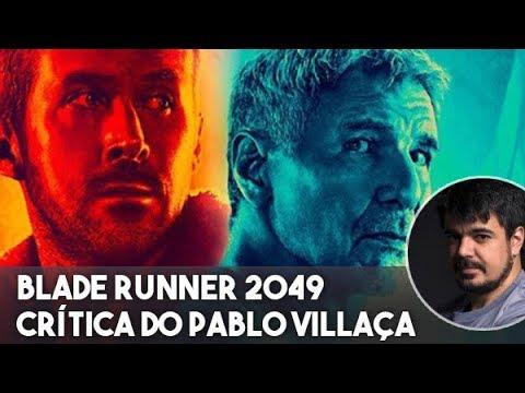 Blade Runner 2049 - Comentários SEM spoilers
