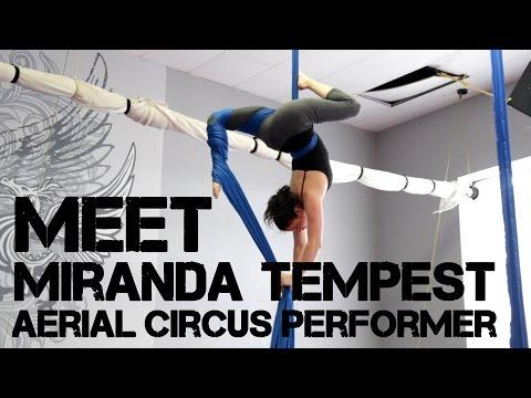 Meet: Miranda Tempest, Aerial Circus Performer
