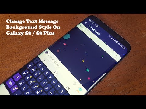 Galaxy S8 / Galaxy S8 Plus How to Change Text Messages Background Style - Fliptroniks.com