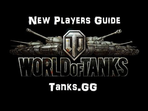 New Players Guide - Tanks.GG - World of Tanks Console ( Xbox / PS4 )
