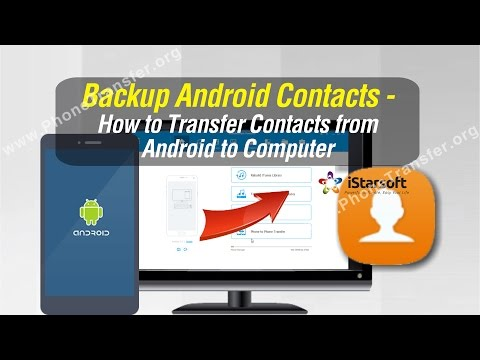 Backup Android Contacts - How to Transfer Contacts from Android to Computer