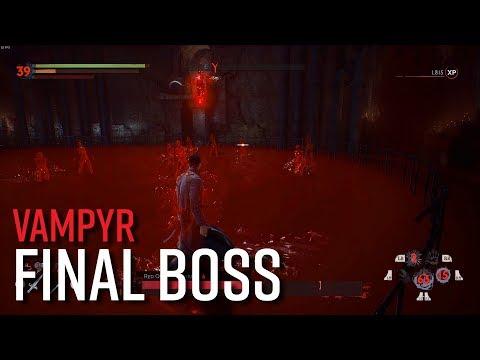 Vampyr Final Boss Gameplay - Spoiler City!