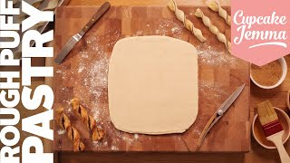 Rough Puff Pastry - Pastry the Easy Way! | Cupcake Jemma Channel