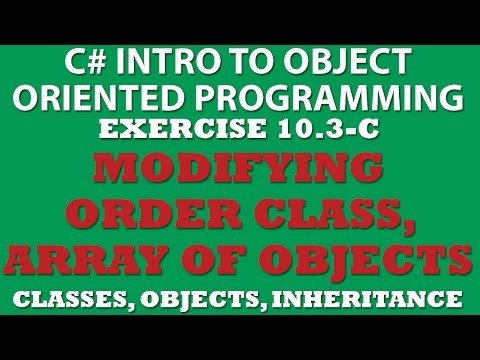 10-3 Pt3 C#: Creating ShippedOrder Class (Array of objects, Inheritance)