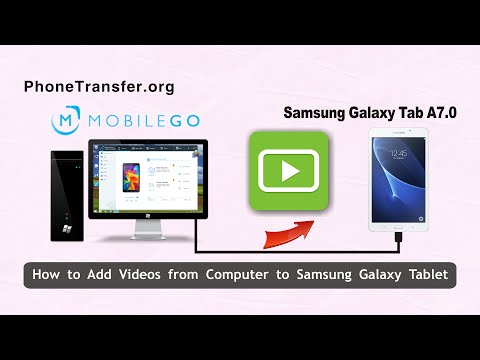 How to Add Videos from Computer to Samsung Galaxy Tablet, Import Movies to Galaxy Tablet