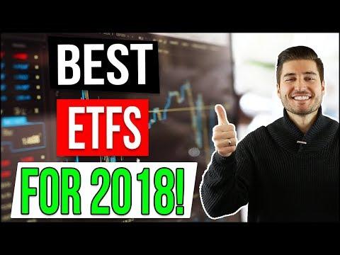 BEST ETFs FOR 2018