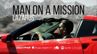 """Lazarus - """"Man On A Mission"""" - OFFICIAL MUSIC VIDEO"""