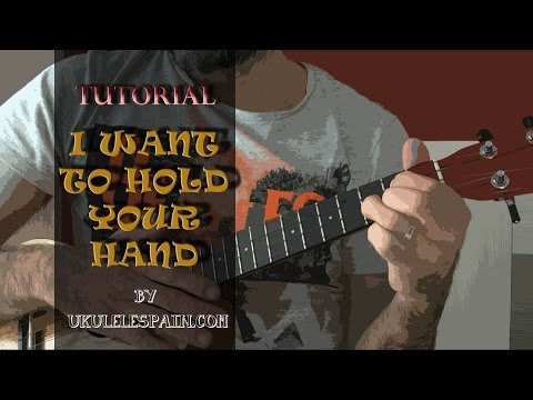 I Want To Hold Your Hand (The Beatles) - Tutorial ukelele