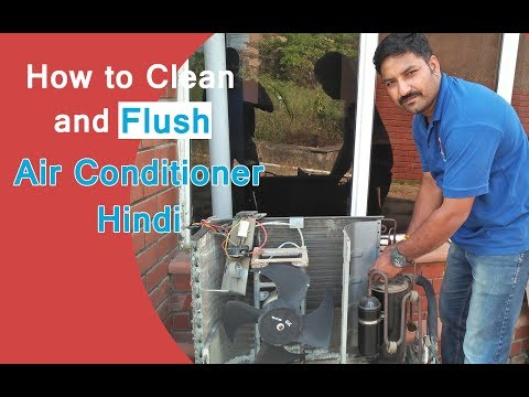 How to Clean and Flush Air Conditioner Hindi