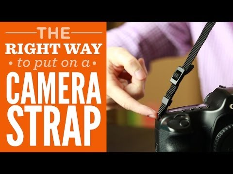 How To Put On A Camera Strap The Right Way