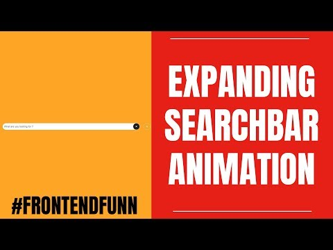 html css javascript - CSS Search Bar Animation Tutorial