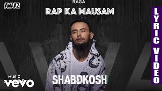 Shabdkosh - Official Lyric Video   Raga   Shabdkosh