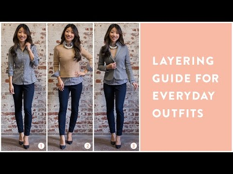 How to: Layer + Style Everyday Outfits