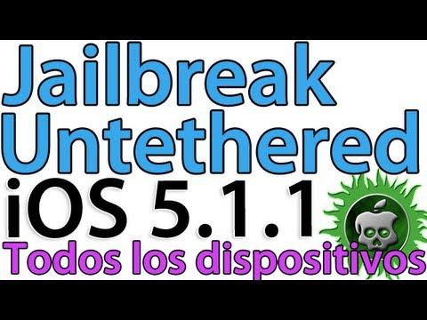 Jailbreak iOS 5.1.1 Untethered para iPhone 4S/4/3GS iPad 1/2/3 y iPod Touch 3G/4G en español