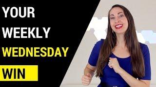 Your Weekly Wednesday Win