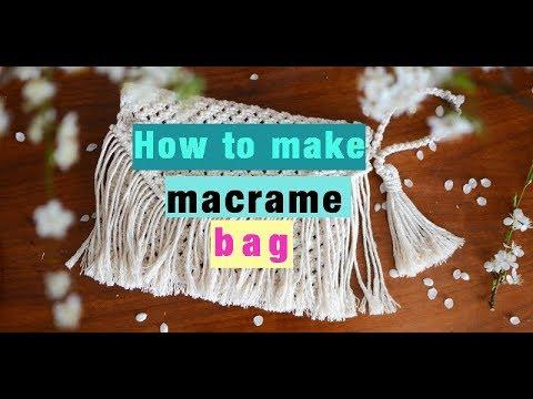 How to make macrame bag / clutch bag / purse - tutorial for beginners