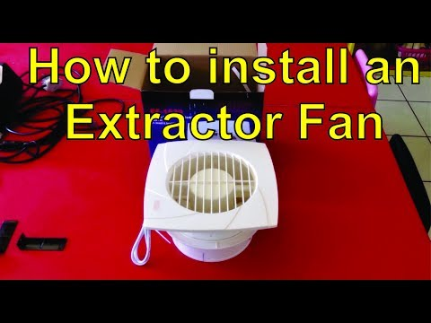 How to install an extractor fan in a cieling