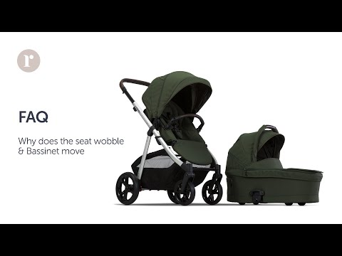 FAQ. Why does the seat wobble and bassinet move on my Redsbaby JIVE² / METRO² pram?