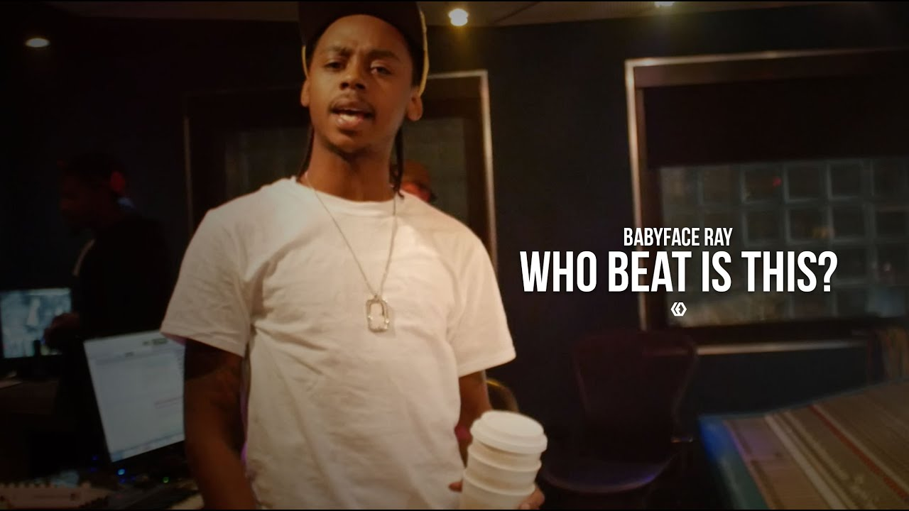 """BabyFace Ray - """"Who Beat Is This"""""""