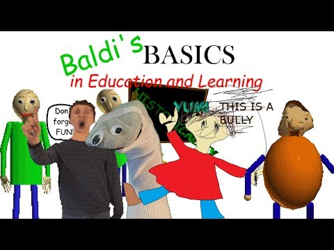WELCOME TO MY SCHOOLHOUSE - Baldi's Basics in Education and Learning