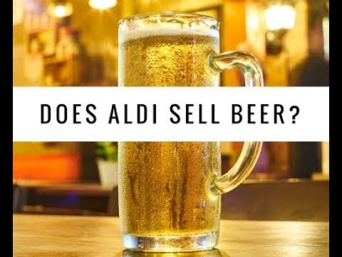 Does Aldi sell beer, can you get your six pack from this grocer?