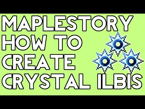 Maplestory - How To Create Crystal Ilbis [2015]