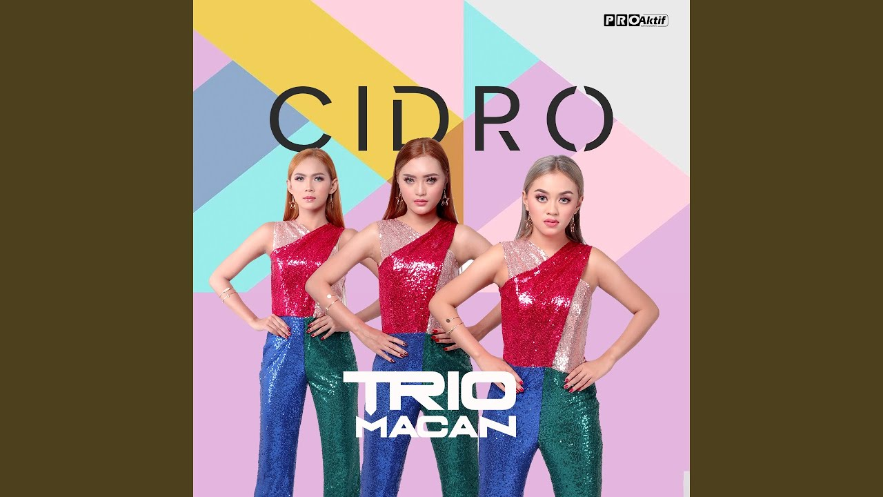 Download Trio Macan - Cidro MP3 Gratis