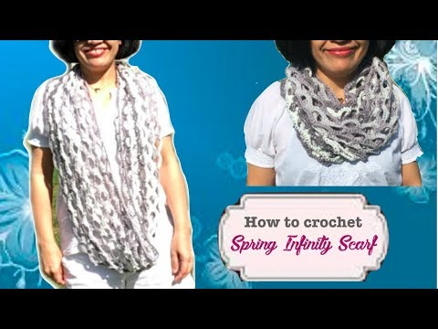 How to crochet Spring Infinity Scarf (Re-upload)