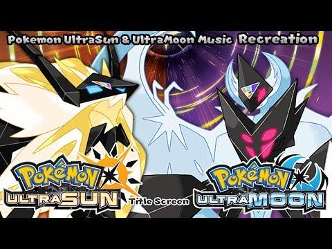 Pokémon UltraSun & UltraMoon - Title Screen (Recreation)