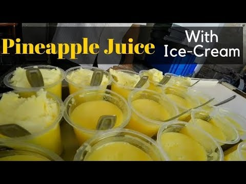 Pineapple Juice With Ice Cream   अननस सरबत