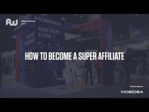 Mobidea Events - Affiliate World Asia 2017: How to Become a Super Affiliate!