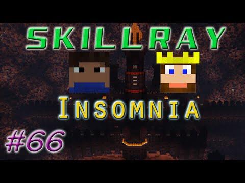 SkillRay ~ Insomnia: Ep 66 - Castle Assault
