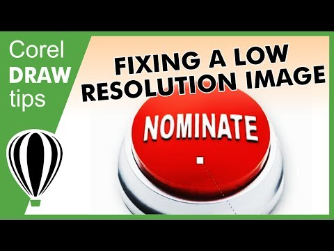 Fixing a low resolution image in CorelDraw