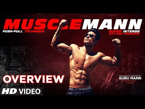 MUSCLEMANN - Program Overview | Super Intense Cutting Program by GURU MANN