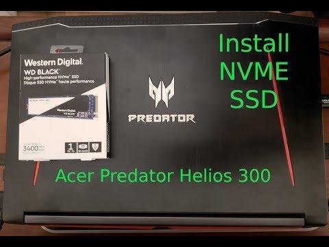 Acer Predator Helios 300 NVME SSD Install