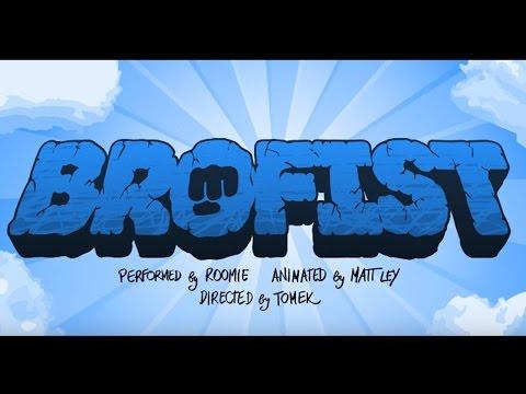 BROFIST (PewDiePie Song, By Roomie)