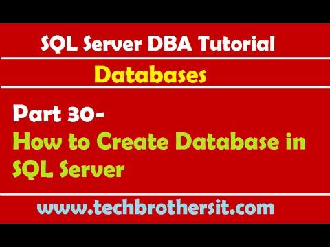 SQL Server DBA Tutorial 30- How to Create Database in SQL Server