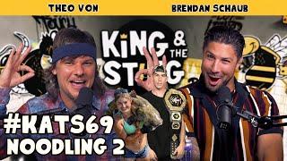 Noodling 2 | King and the Sting w/ Theo Von & Brendan Schaub #69