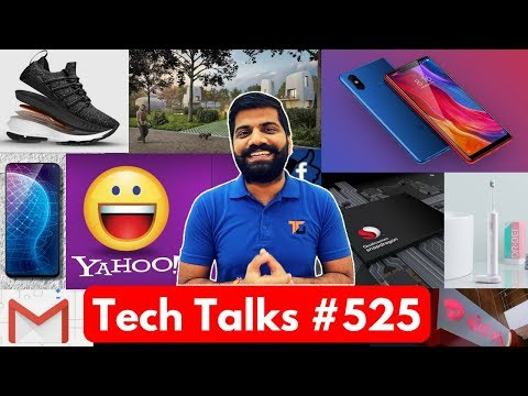 Tech Talks #525 - Mi 8i India, New Gmail, Pixel Wireless Charging, 3D Printed House, Snapdragon 1000