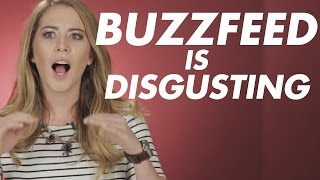 BuzzFeed Is Disgusting