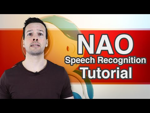 "Aldebaran NAO Tutorial Video 3 ""Speech Recognition"